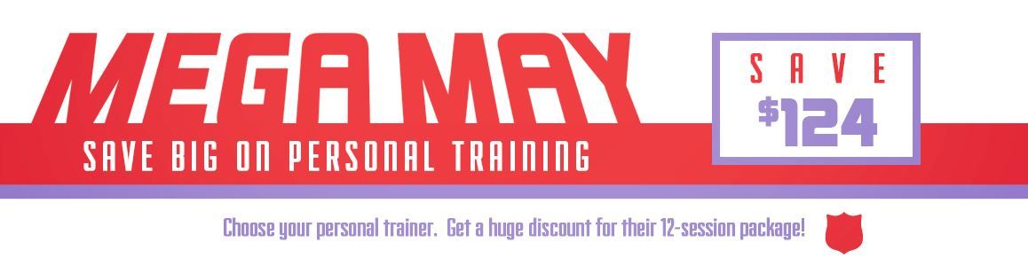 Save $124 when you pick your Personal Trainer in May!