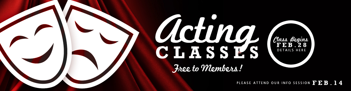 FREE Acting Classes Begin February 28th!