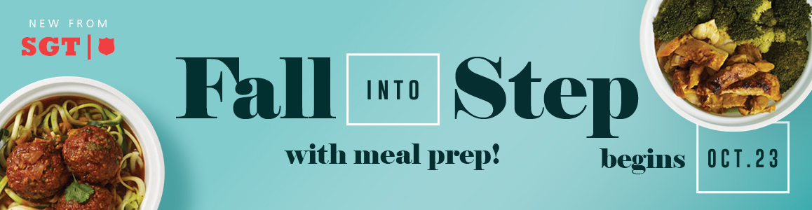 Fall Into Step w/ Meal Prep - Begins Oct. 23!