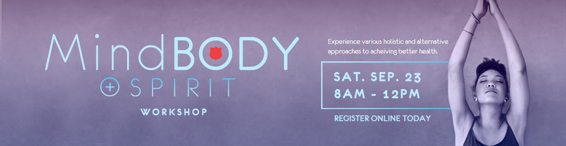 Mind, Body, + Spirit Workshop: Saturday, September 23rd, 8am - 12pm