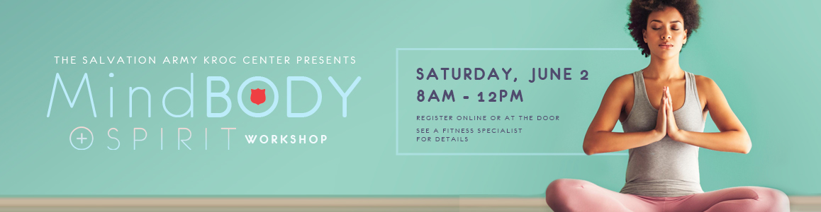 Mind, Body, and Spirit Workshop - Saturday, June 2nd 8am-12pm!