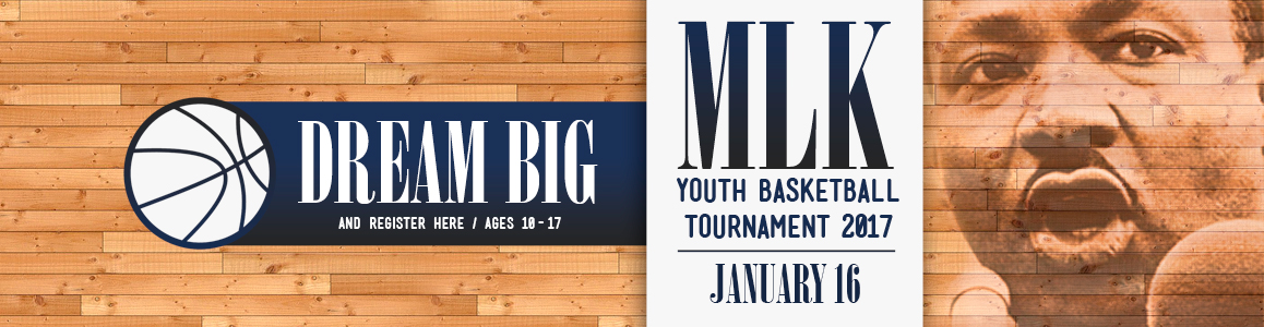 MLK Basketball Tournament - January 16th - Ages 10-17!