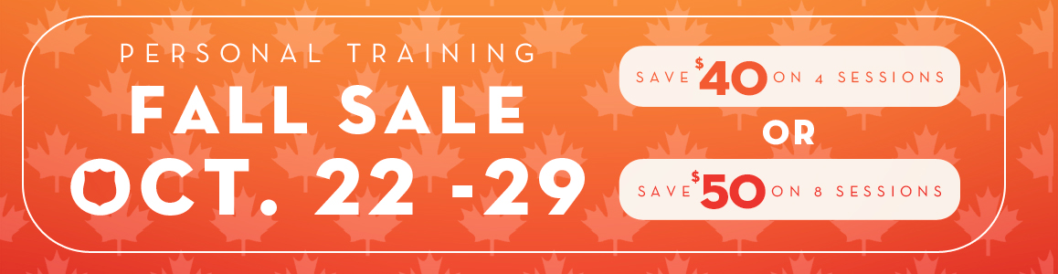 Save Big this Fall on Personal Training! October 22 through 29