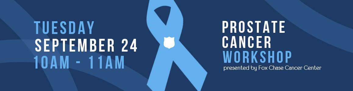 Prostate Cancer Workshop September 24 at 10am