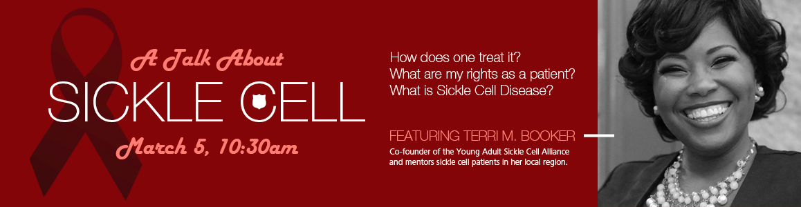 Informative Sickle Cell Disease Session - March 5 at 10:30am