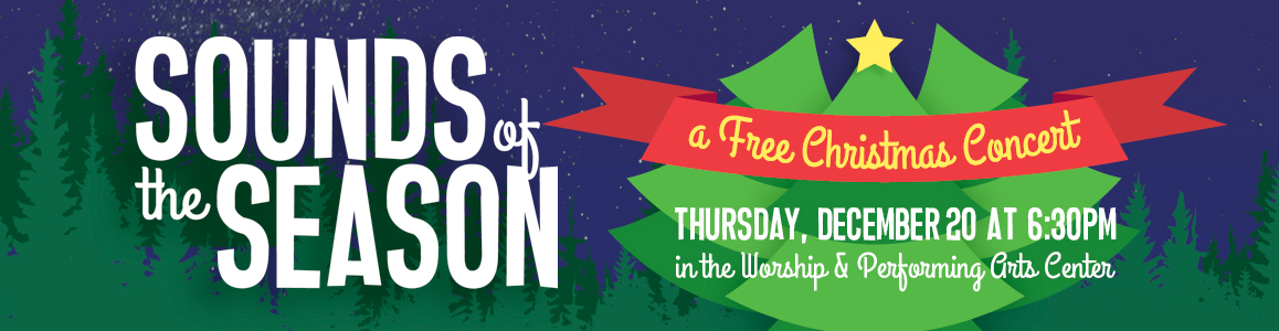 Sounds of the Season: Free Concert - Thursday December 20 at 6:30pm